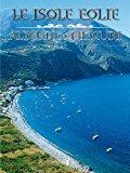 Isole Eolie: Alicudi e Filicudi